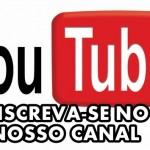 Inscreva-se no nosso Canal YouTube.
