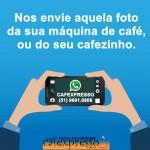 Nos envie aquela foto da sua cafeteira, ou do seu cafezinho!